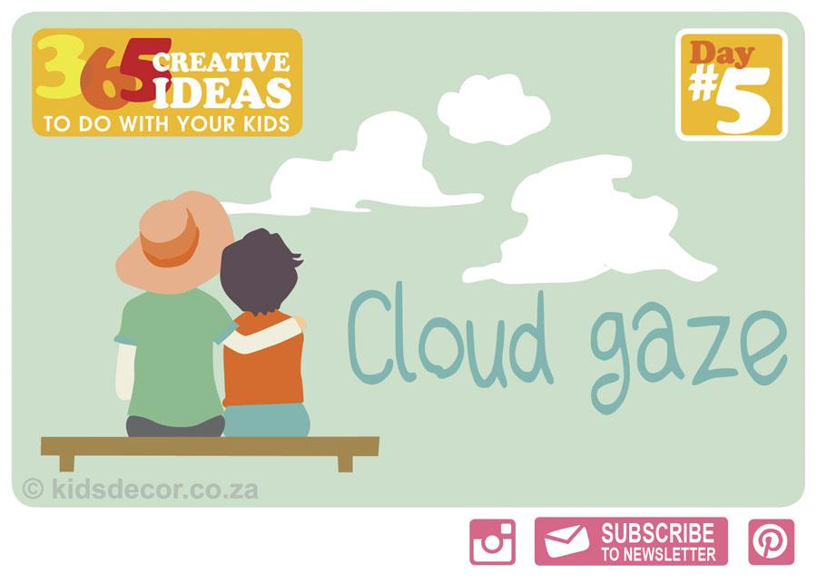 #5 Cloud Gaze